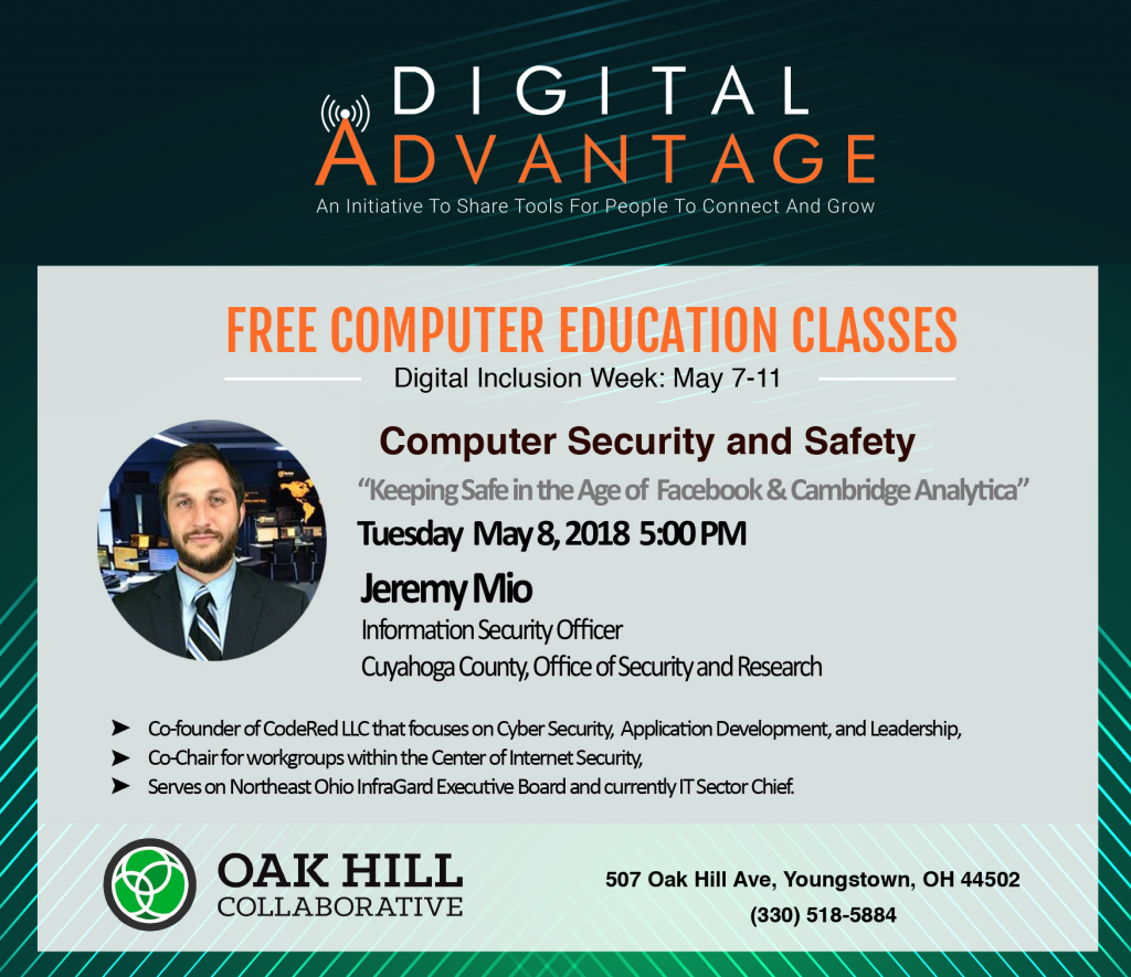 Computer Security and Safety Class with Jeremy Mio of USA Homeland Security at Oak Hill Collaborative in Youngstown, Ohio