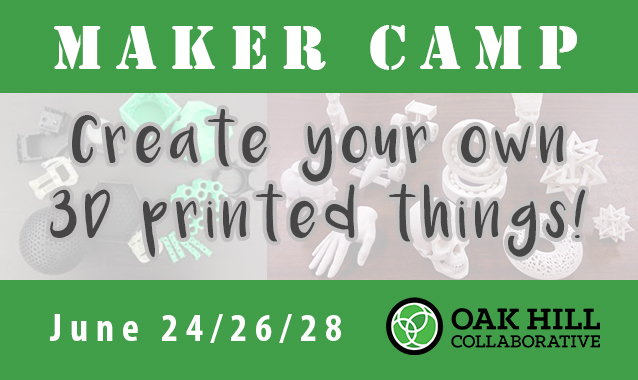Maker Camp at Oak Hill Collaborative